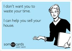 A Realtor can help you sell your home quickly and get you the money you need!