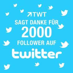 Wir sagen DANKE für 2000 #Follower auf #Twitter