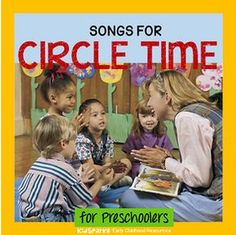 Songs and rhymes for circle time for preschool Pre-K and Kindergarten.