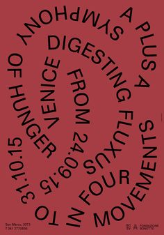 SYMPHONY of HUNGER: Digesting Fluxus in Four MovementsSeptember 24, 2015A+A Centro Espositivo Sloveno and Fondazione Bonotto