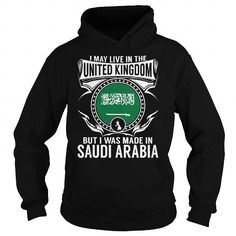 Live in the United Kingdom - But Made in Saudi Arabia #name #tshirts #ARABIA #gift #ideas #Popular #Everything #Videos #Shop #Animals #pets #Architecture #Art #Cars #motorcycles #Celebrities #DIY #crafts #Design #Education #Entertainment #Food #drink #Gardening #Geek #Hair #beauty #Health #fitness #History #Holidays #events #Home decor #Humor #Illustrations #posters #Kids #parenting #Men #Outdoors #Photography #Products #Quotes #Science #nature #Sports #Tattoos #Technology #Travel #Weddings…
