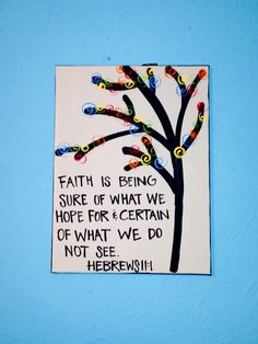 My favorite bible verse! :) I think it goes great with the color of my wall!