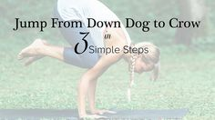 You Can Do It! Jump From Downdog to Crow in 3 Simple Steps (complete with animated GIFs!) https://yogainternational.com/article/view/jump-from-downdog-to-crow-in-3-simple-steps #yoga #yogapose