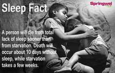 #DidYouKnow? A person will die from total lack of sleep sooner than from starvation. Death will occur about 10 days without sleep, while starvation takes a few weeks.. #SleepTrivia #SleepFact