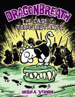 The Case of the Toxic Mutants (J Fic Vernon)