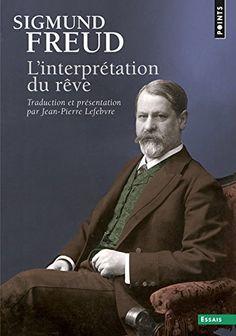 L'interprétation du rêve - Sigmund Freud