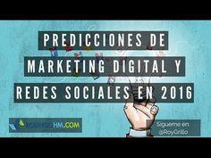 Predicciones de Marketing Digital y Redes Sociales para 2016