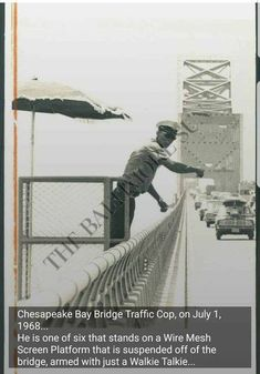 Workers were staged along the Bay Bridge to monitor traffic conditions for backups, crashes and disabled vehicles. Photo courtesy The Baltimore Sun. Chesapeake Bay Bridge, Annapolis Maryland, Ocean City Md, Baltimore, Glen Burnie, Fun Facts, The Past, Interesting Facts