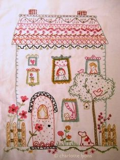 Pretty little embroidered house - so cute and well done.