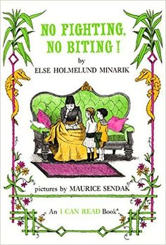Amazon.com: No Fighting, No Biting! (An I Can Read Book, Level 2) (9780064440158): Else Holmelund Minarik, Maurice Sendak: Books