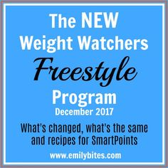 The New Weight Watchers Freestyle Program - overview with details, changes, SmartPoints recipes and information about the new plan.