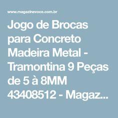 642effc98ce Jogo de Brocas para Concreto Madeira Metal - Tramontina 9 Peças de 5 à 8MM  43408512