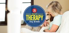 There are many reasons that a person may want a therapy dog. This BEST therapy dog breeds list has most popular therapy dogs for physical and mental health. Therapy Dog Training, Therapy Dogs, Dog Breeds List, Diabetic Dog, Service Dogs, Puppies, Pets, Animals, Top
