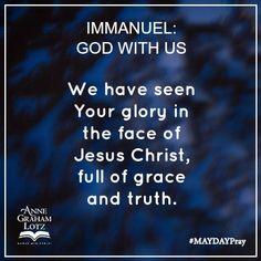 IMMANUEL: GOD WITH US #MAYDAYPray #DayNine | Anne Graham Lotz