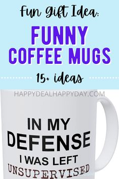 Clean Humor - Funny Coffe Mugs! #funnygifts #funnymugs #funnygiftideas #giftideas #giftideasforteachers