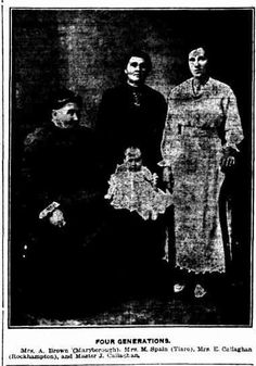 1919 Four Generations: Mrs A Brown of Maryborough, Mrs M Spain (Tiaro) Mrs E Callaghan (Rockhampton) and Master J Callaghan Theosophical Society, Brisbane, Families, Spain, History, Brown, People, Historia, Chocolates