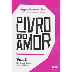Livro - O Livro Do Amor: Do Iluminismo à Atualidade - Volume 2