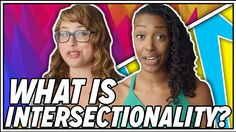 Franchesca Ramsey from MTV Decoded joins this week's Braless to break down exactly what intersectional feminism is. You might've heard the phrase being tosse...