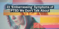 We asked our mental health community for their 'embarrassing' post-traumatic stress disorder (PTSD) symptoms. Teenage Depression, Depression Self Help, What Causes Depression, Depression Treatment, Ptsd Symptoms, Stress Symptoms