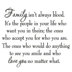 Griffing family isn t always blood wall decal top 25 family quotes and sayings Wisdom Quotes, True Quotes, Great Quotes, Quotes To Live By, Inspirational Quotes About Family, Unique Quotes, Deep Quotes, Motivation Positive, Positive Quotes