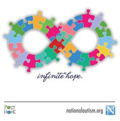 Infinite Hope. #autism...this will be a tattoo i get when i graduate special education