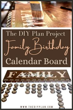 """This birthday board turned out to a the perfect gift for the person who already has everything! It's an awesome birthday cheat sheet that doubles as well decor. Simply take a 24"""" long oak wood board and make a DIY Family Birthday Calendar. Follow my Step by step instructions on how to write text and drilling discs. #diy #walldecor #birthdaycalendar #homedecor #familyfun #woodproject #freeplans Birthday Calendar Board, Birthday Board, Diy Birthday, Diy Home Decor Projects, Outdoor Projects, Garden Projects, Diy Furniture Plans, Furniture Projects, Interior Blogs"""