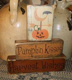 Pumpkin Kisses Harvest Wishes block primitive sign Fall Wood Crafts, Wood Block Crafts, Autumn Crafts, Holiday Crafts, Primitive Signs, Primitive Crafts, Country Primitive, Holidays Halloween, Halloween Crafts