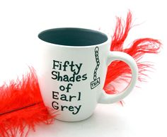 Fifty Shades of Earl Grey Mug great valentines day gift for book lover. $18.00, via Lennymud on Etsy