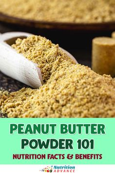 A look at peanut butter powder and its nutrition facts and potential benefits. How does it differ from other peanut products? And how can we use it? #peanuts #peanutbutter #nuts #nutrition