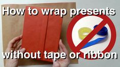 How to wrap presents without tape or ribbon - origami-style