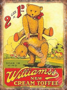 Advertising Signs Vintage Food, Williams's Toffee, Teddy Bear Old Shop, Small Metal Tin Sign Vintage Candy, Vintage Labels, Vintage Ephemera, Vintage Signs, Vintage Postcards, Vintage Images, Vintage Food, Vintage Clip, Vintage Advertising Posters