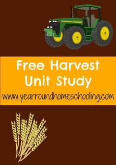 Harvest Unit Study with FREE Harvest Printable Pack - Year Round Homeschooling Preschool Lessons, Preschool Activities, Preschool Farm, Educational Activities, Harvest Activities, Farm Unit, Thanksgiving Preschool, Homeschool Curriculum, Homeschooling Resources