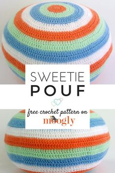 The Sweetie Pouf! Easy enough for beginners, it's got a few fun tricks I think you'll love - a free crochet pattern for babies (and adults!) on Moogly! Crochet Pouf Pattern, Bag Crochet, Crochet Home, Easy Crochet Patterns, Crochet Designs, Crochet Baby, Moogly Crochet, Crochet Simple, All Free Crochet