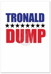 Inside: Hope Your Birthday Is Da Shit! Happy Birthday ---- Tronald Dump Birthday Humor Greeting Card by NobleWorks. The tongue-twisting Tronald Dump Birthday Humor Greeting Card available at NobleWorks Cards brings political satire to new heights-or depths. The message in this humorous political birthday greeting card is open to interpretation, and no...   Read more: http://www.nobleworkscards.com/c4040bdg-tronald-dump-humor-birthday-greeting-card-nobleworks.html#ixzz4g90mRDYo