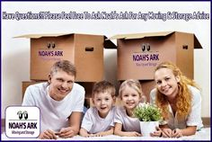 Have Questions? Please Feel Free To Ask Noah's Ark Moving & Storage For Any Moving & Storage Advice