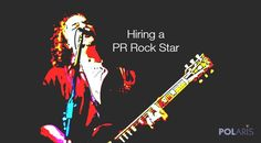 If your business is hiring a PR agency, you'll want to hire a rock star—not a PR wannabe. Admittedly, it's often hard to tell the difference since there are so many misconceptions about public relations, including what it contributes to your business and how to measure results.  Here are 3 signs to help you separate the PR stars from the duds.