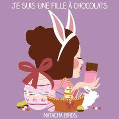 Je suis une fille à chocolats.