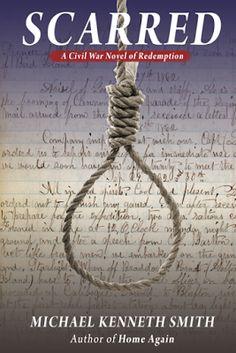 Spotlight on SCARRED: A Civil War Novel of Redemption + Giveaway