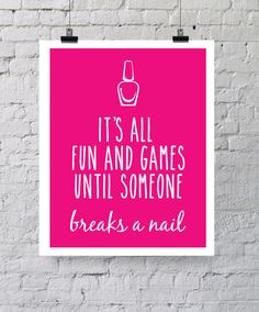 It's All Fun And Games Until Someone Breaks a by WhimsicalWallsArt, $15.00