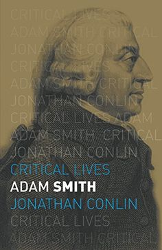 Adam Smith (Critical Lives) - Universally acknowledged as the father of capitalism, the eighteenth-century Scottish thinker Adam Smith (16 June 1723 - 17 July 1790) is best known for developing the concept of the 'invisible hand'. The 'hand' helped to explain how the removal of state regulation could set individuals free to specialise and pursue their own self-interest for the good of all. Unfortunately this idea was later manipulated by advocates of unfettered 'casino capitalism'