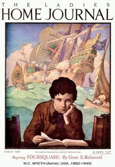 The Ladies' Home Journal magazine (March 1922) cover art by N. C. WYETH (Artist. USA, Massachusetts 1982-1945 Pennsylvania). Golden Age of Illustration. Boy, Reading, Book, Day Dreaming, Grand Adventures, Sailing Ships, Pirate Attack. About the Artist: http://www.newworldencyclopedia.org/entry/N._C._Wyeth ... Photo enhanced.