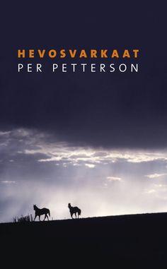 Hevosvarkaat | Per Petterson