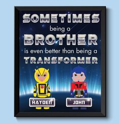 Custom Transformer Brothers Print. Add your boys names to the transformers!
