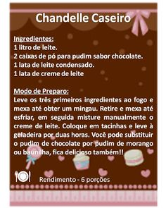 CANTINHO DAS RECEITAS: * CHANDELLE CASEIRO Cake Boss, Low Carb Diet, Yummy Cookies, Snack, Relleno, I Chef, Cooking Time, Food Hacks, Deserts