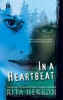 In A Heartbeat by Rita Herron - FictionDB