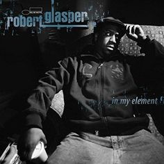 Robert Glasper - In My Element