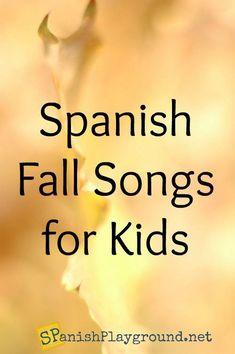 Spanish Songs for Kids: Fall Songs