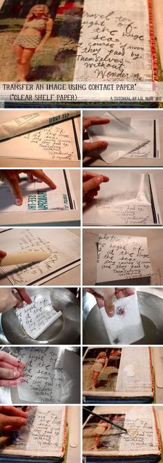 How to transfer ink and images to anything. Amazing tutorials!! Transferring Images with Con Tact Paper.