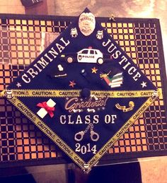 Criminal Justice Graduation Cap very cool idea for someone who is going into this field Graduation 2016, Graduation Cap Designs, Graduation Cap Decoration, Graduation Caps, Graduation Ideas, Criminal Justice Graduation, Criminal Justice Major, Girl Graduation Pictures, Cap Decorations