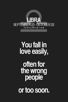 Libra...It all makes sense now!